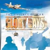 glory days: the essence of war