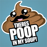 Theres Poop in my Soup: Pooping with Friends