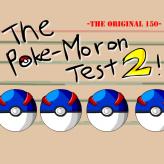 the poke-moron test 2