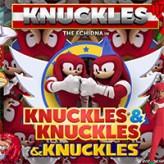 Knuckles, Knuckles & Knuckles