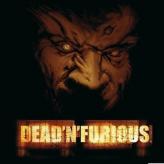 Dead N Furious