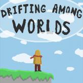 drifting among worlds